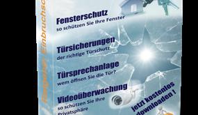 Ratgeber Einbruchschutz – kostenlos downloaden !